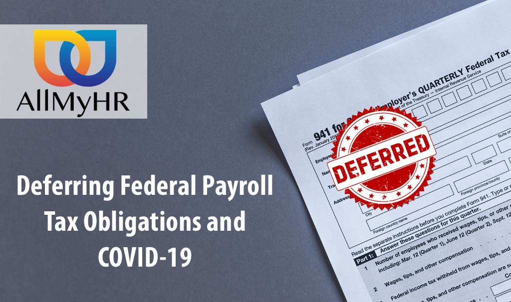 DOL Defer Federal Payroll Taxes due to COVID-19