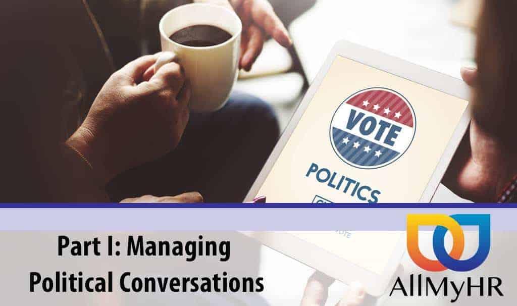 Managing Political Conversations
